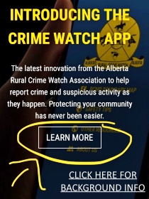 The Alberta Provincial Rural Crime Watch Association has launched a new app to allow you to find the number of the local detachment to report suspicious activities when you are in different areas of the province.